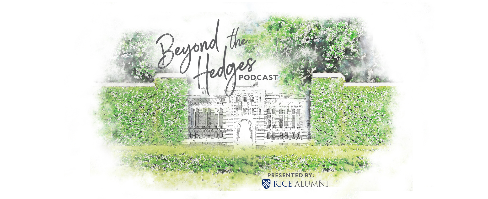 Beyond the Hedges Podcast