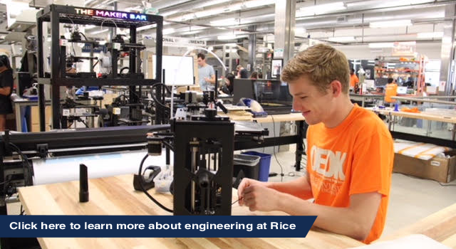 Click here to learn more about engineering at Rice
